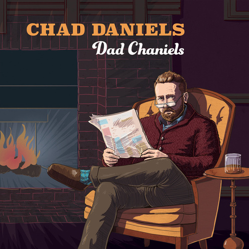 Dad Chaniels de Chad Daniels