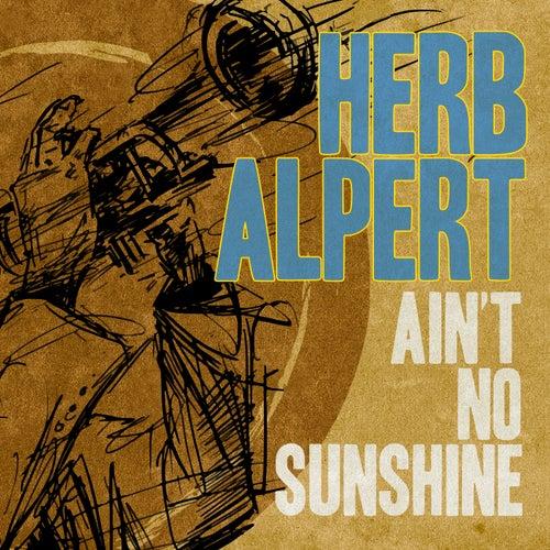 Ain't No Sunshine de Herb Alpert