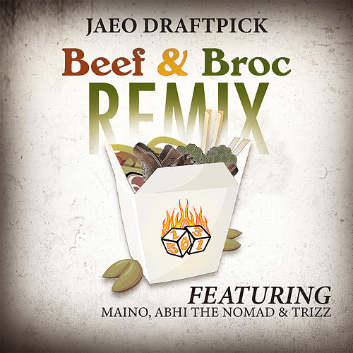 Beef & Broc (feat. Maino, Abhi The Nomad & Trizz) (Remix) by JaeO Draftpick