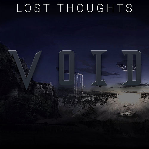 Lost Thoughts by Void