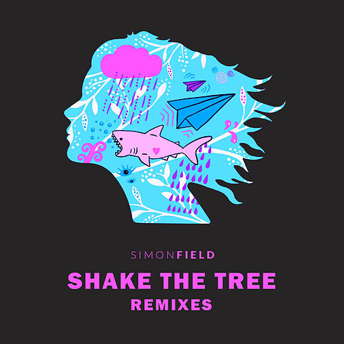 Shake The Tree (Remixes) de Simon Field