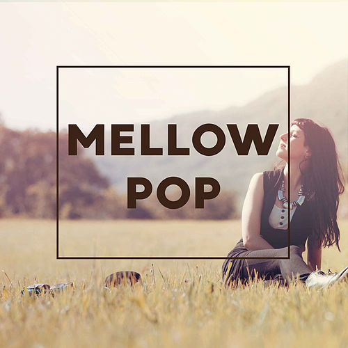 Mellow Pop de Various Artists