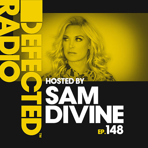 Defected Radio Episode 148 (hosted by Sam Divine) de Various Artists