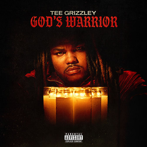 God's Warrior de Tee Grizzley