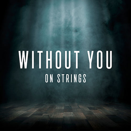 Without You von The Modern String Quintet