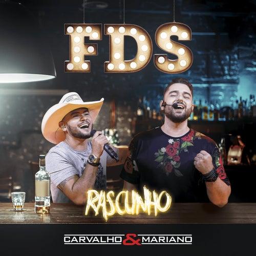 Fds: Rascunho (Ao Vivo) de Carvalho & Mariano