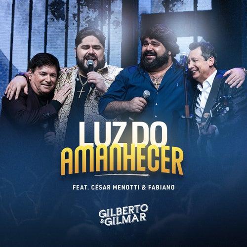 Luz do Amanhecer von Gilberto & Gilmar