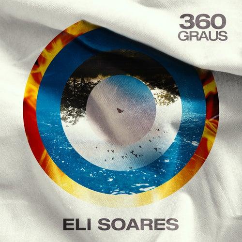 360 Graus de Eli Soares