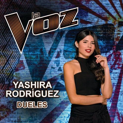 Dueles (La Voz US) de Yashira Rodríguez