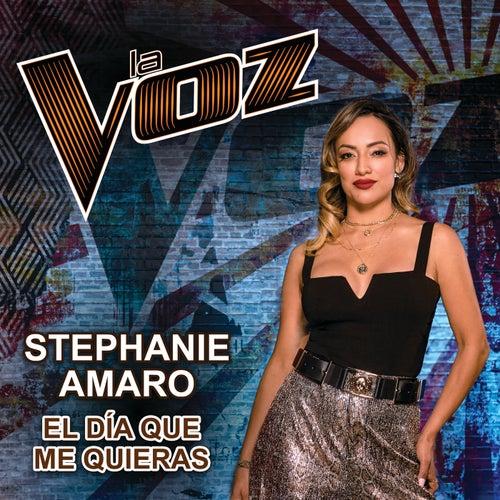 El Día Que Me Quieras (La Voz US) by Stephanie Amaro