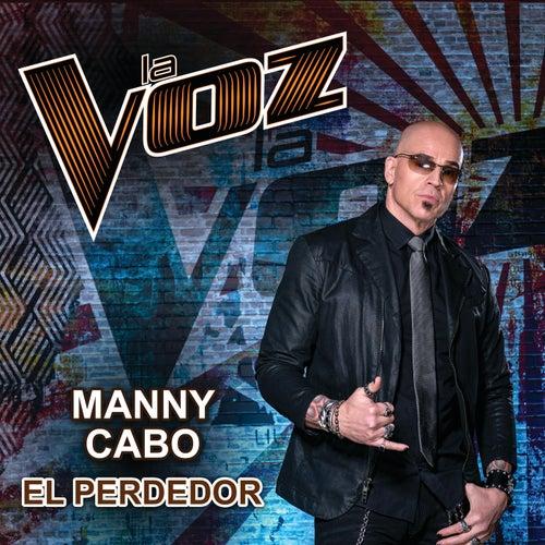 El Perdedor (La Voz US) von Manny Cabo