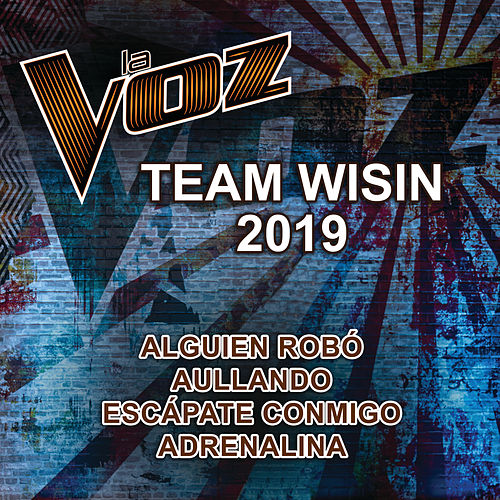 La Voz Team Wisin 2019 (La Voz US) by La Voz Team Wisin 2019