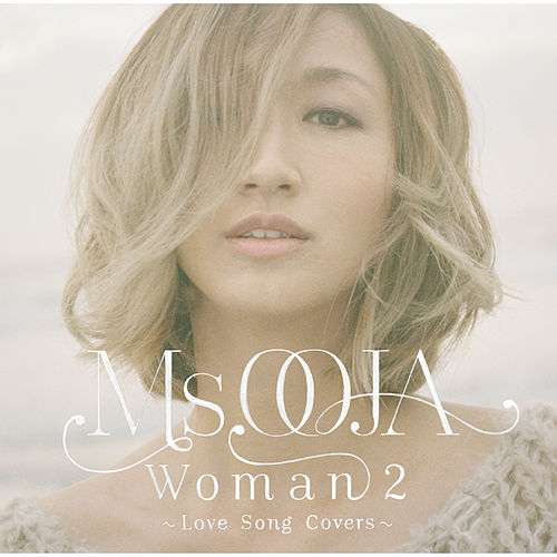 Woman 2 -Love Song Covers- von Ms.Ooja