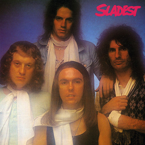 Sladest (Expanded) by Slade