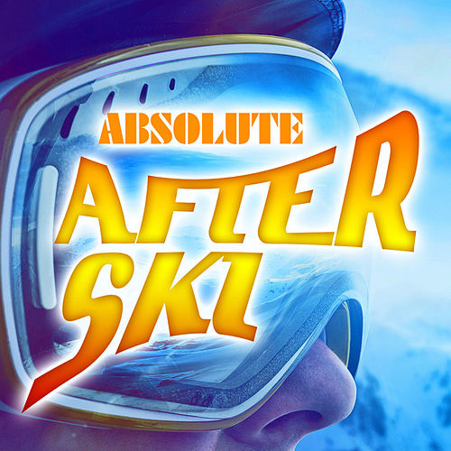 Absolute After Ski von Various Artists