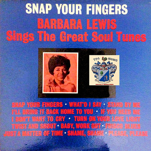 Snap Your Fingers de Barbara Lewis