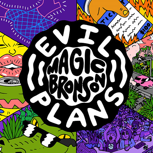Evil Plans (Deluxe Edition) by Magic Bronson