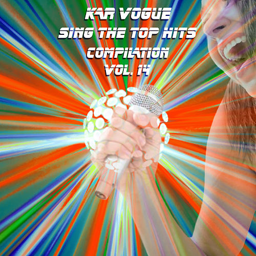Sing The Top Hits, Vol. 14 (Special Instrumental Versions) de Kar Vogue
