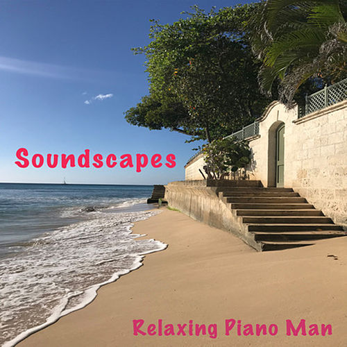 Soundscapes de Relaxing Piano Man