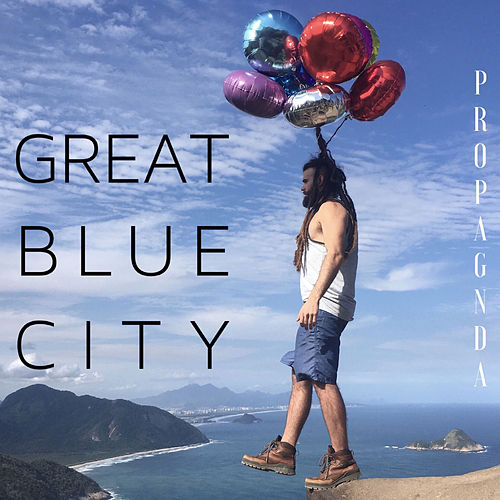 Great Blue City by Propagnda