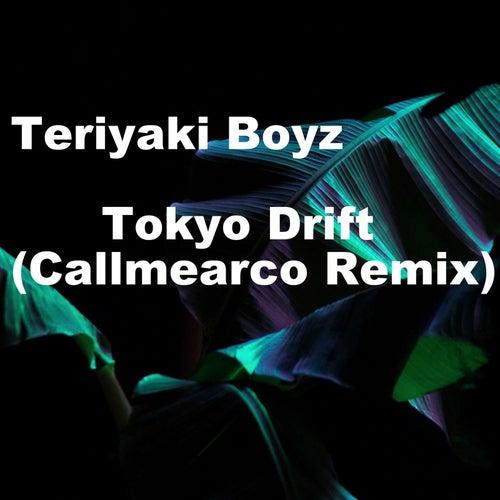 Tokyo Drift (Callmearco Remix) de Teriyaki Boyz