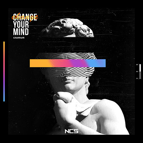 Change Your Mind by Cadmium