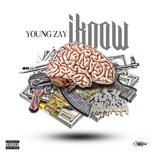 I Know de Young Zay