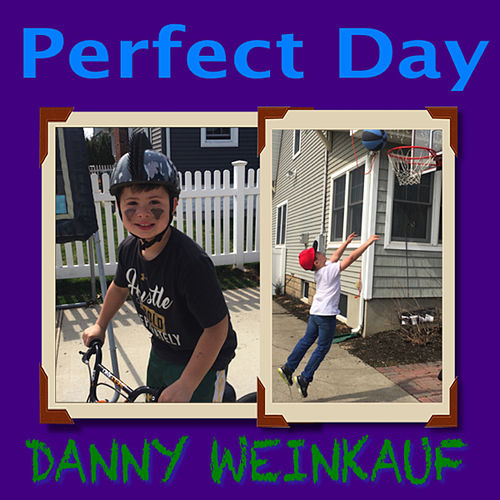 Perfect Day de Danny Weinkauf