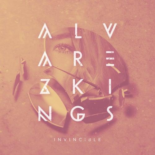 Invincible by Alvarez kings