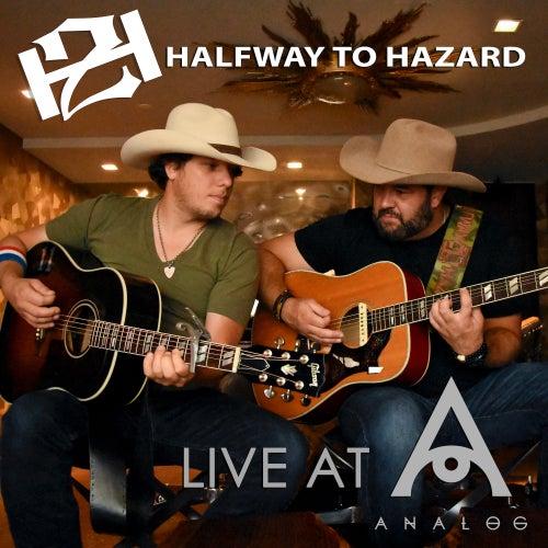 Halfway to Hazard: Live at Analog (Live) by Halfway to Hazard