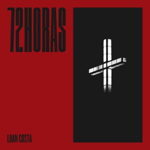 72 Horas by Luan Costa