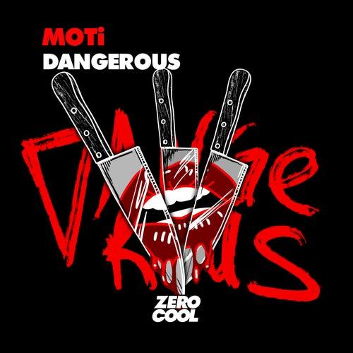 Dangerous von MOTi