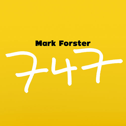 747 (Radio Version) by Mark Forster