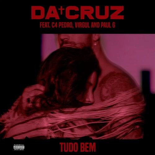 Tudo Bem by Da Cruz