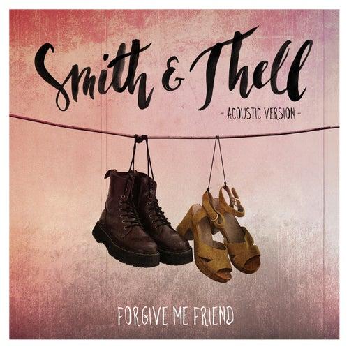 Forgive Me Friend (Acoustic Version) von Smith