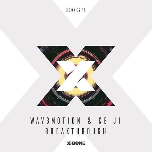 Breakthrough by Wav3motion