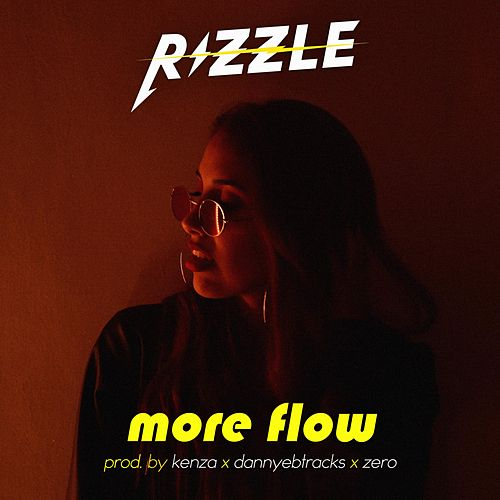 More Flow by Rizzle