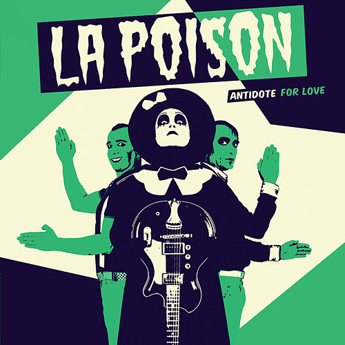 Antidote For Love by Poison