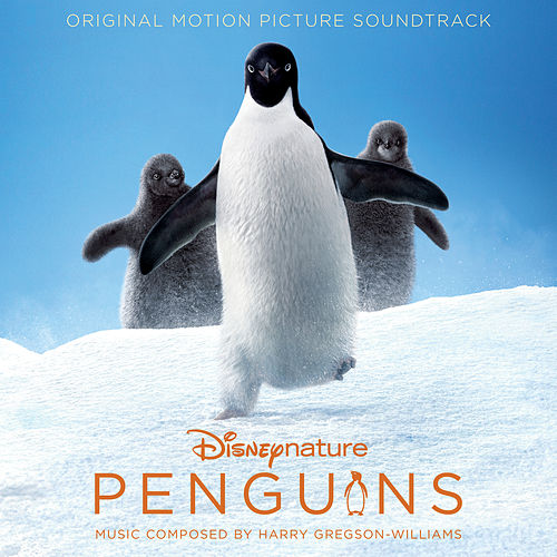 Penguins (Original Motion Picture Soundtrack) by Harry Gregson-Williams