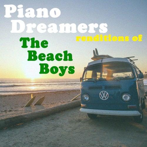 Piano Dreamers Renditions of The Beach Boys de Piano Dreamers