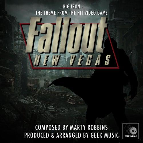 Fallout New Vegas - Big Iron by Geek Music