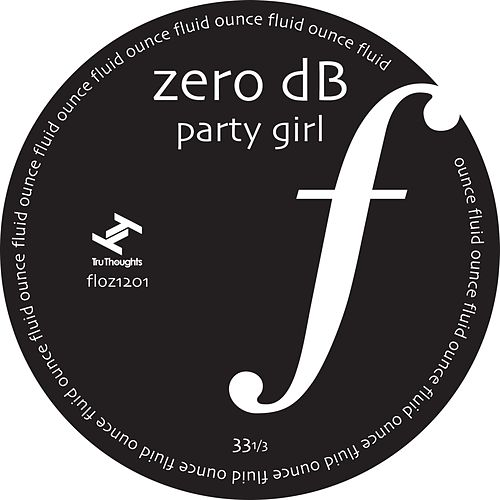 Party Girl by Zero dB