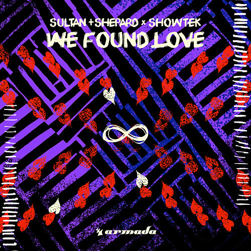 We Found Love by Sultan + Shepard