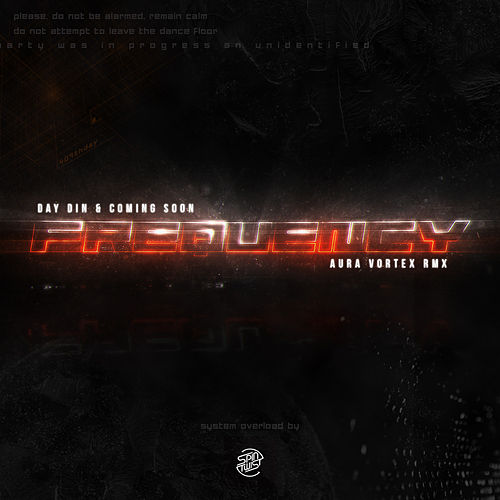 Frequency (Aura Vortex Remix) by Day Din