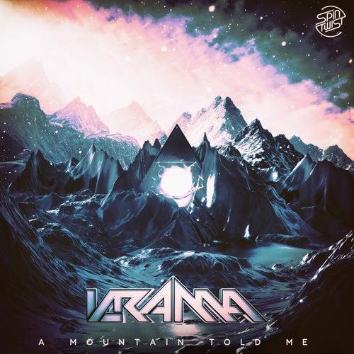 A Mountain Told Me by Krama