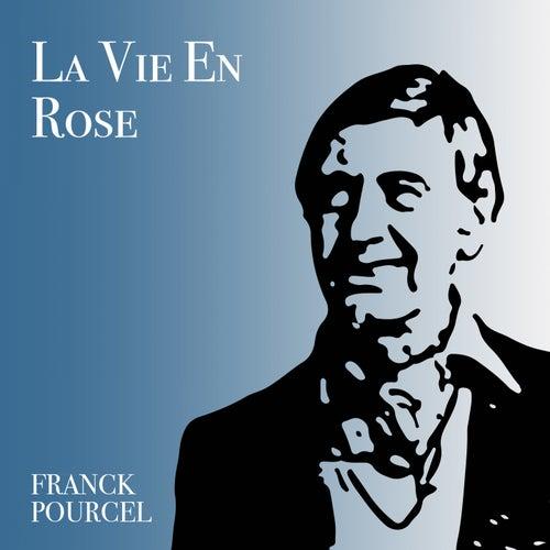 La Vie En Rose de Franck Pourcel