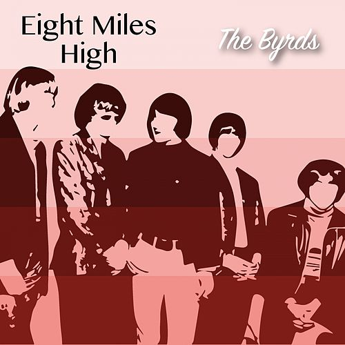 Eight Miles High de The Byrds