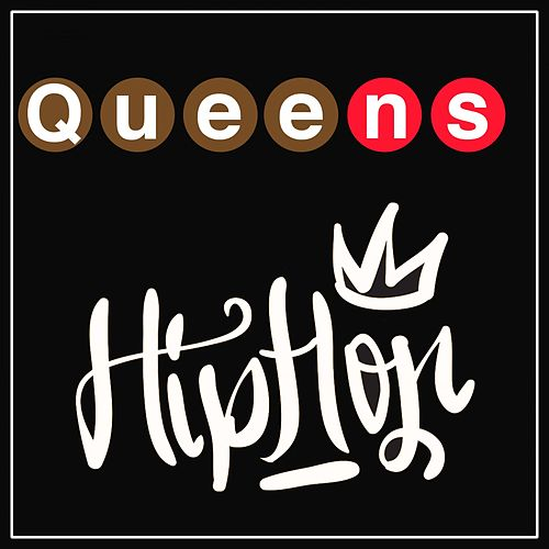 Queens Hip Hop by Various Artists