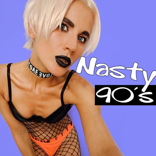 Nasty Nineties (90's) by Various Artists