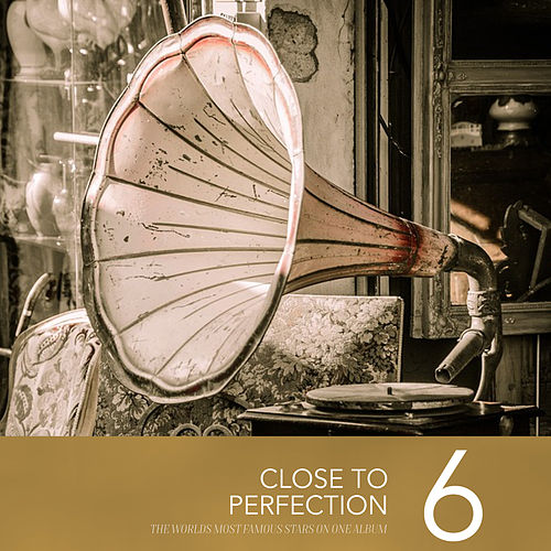 Close to Perfection, Vol. 6 by Various Artists